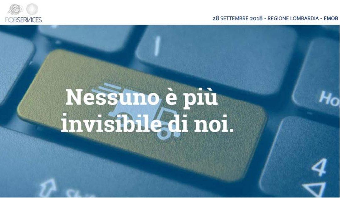 For Services srl: nessuno è più invisibile di noi