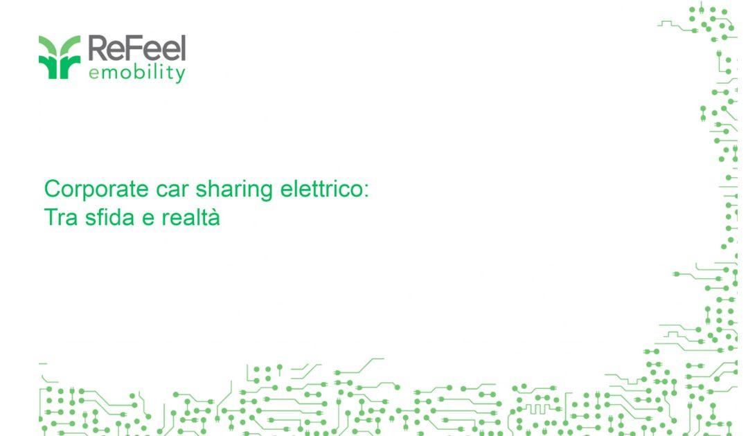 Corporate car sharing elettrico: tra sfida e realtà