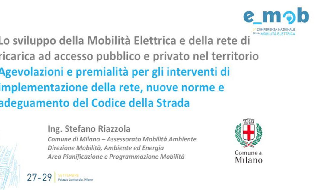 Lo sviluppo della Mobilità Elettrica e della rete di ricarica ad accesso pubblico e privato