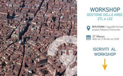Bologna: workshop sulla gestione delle aree ZTL/LEZ
