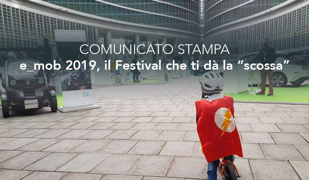 """e_mob 2019, il Festival che ti dà la """"scossa"""""""