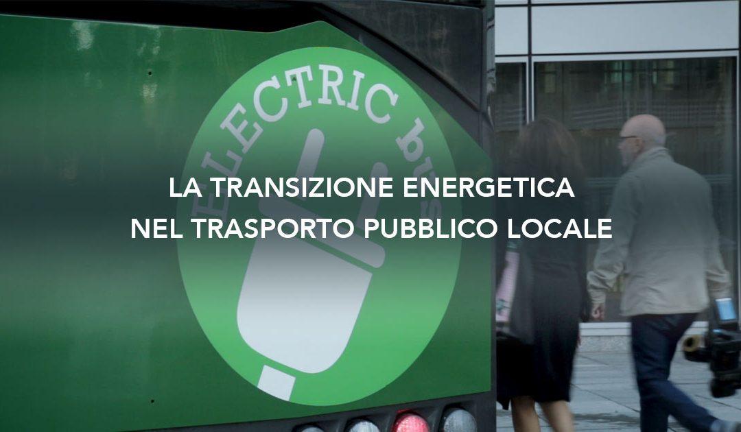 La transizione energetica nel trasporto pubblico locale