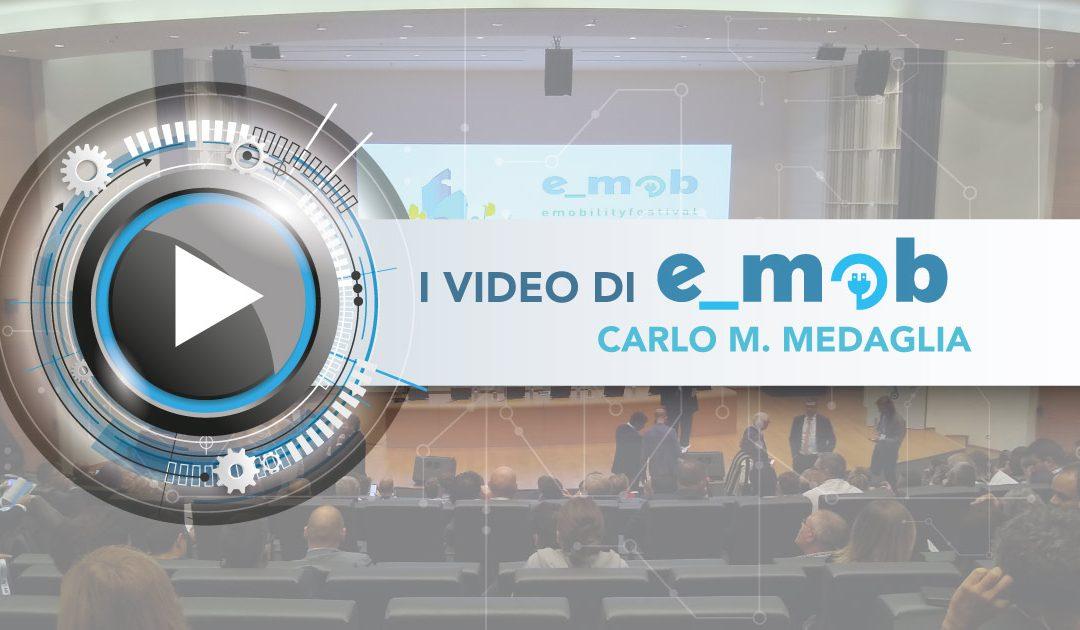 I convegni di e_mob: Carlo M. Medaglia