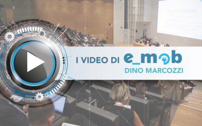 I convegni di e_mob: Dino Marcozzi