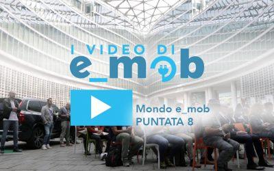 Mondo e_mob puntata 8