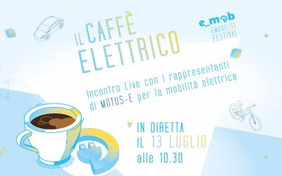 Segna la data: Caffè Elettrico con Motus-E
