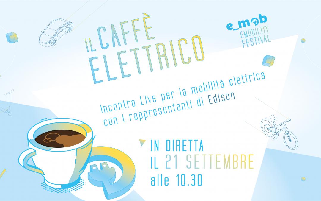 caffè elettrico edison