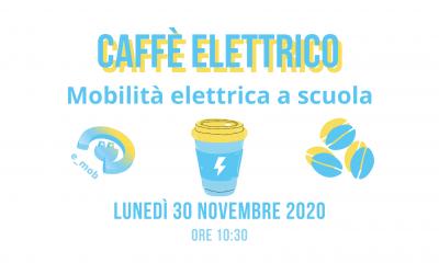 Segna la data: Caffè Elettrico sulla mobilità elettrica a scuola