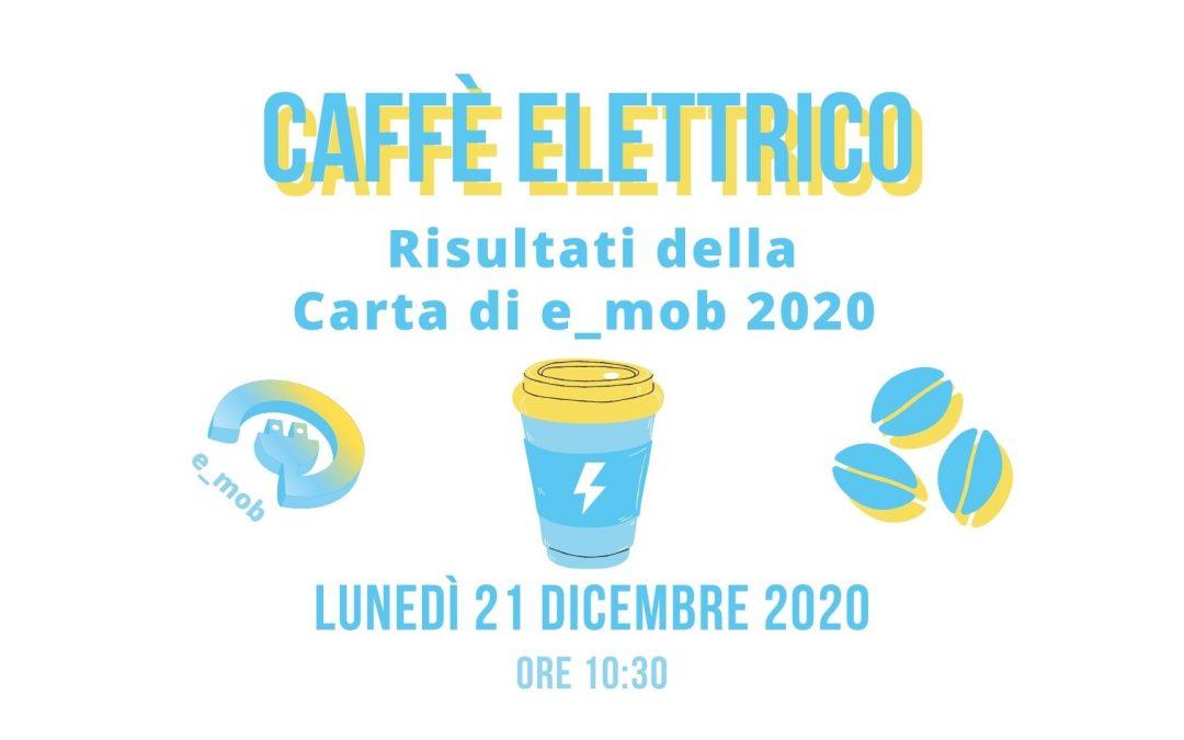 Segna la data: Caffè Elettrico sui risultati della Carta di e_mob 2020