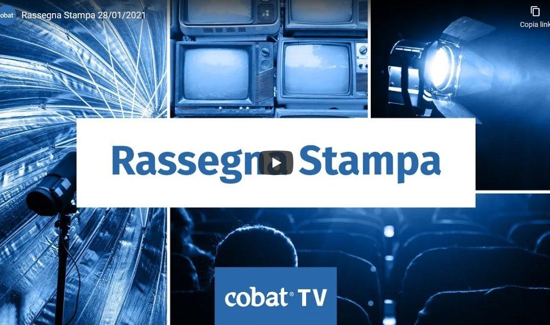 Cobat TV – Rassegna stampa 28 gennaio 2021