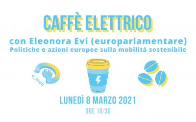 Segna la data: Caffè Elettrico con l'europarlamentare Eleonora Evi