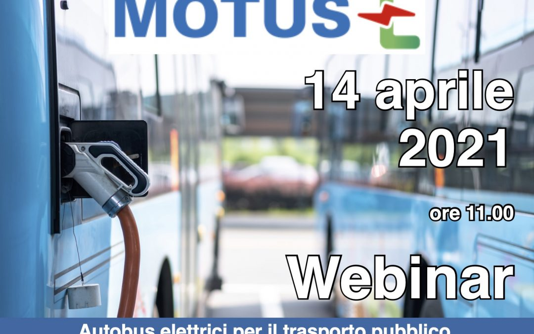 MOTUS-E, autobus elettrici per il tpl: il vademecum