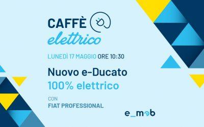 Segna la data: Caffè Elettrico con Fiat Professional
